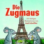 Reisen mit Uwe Timm, Axel Scheffler und der Zugmaus