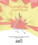 Bilderbuch Plingpling flippt aus! Wie die kleine Triangel im Orchester groß rauskommt