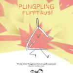 Plingpling – eine kleine Triangel und ein großes Orchester