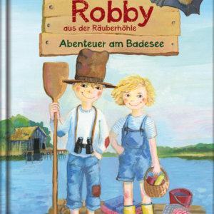 Kinderbuch Barbara Landbeck: Robby aus der Räuberhöhle. Abenteuer am Badesee