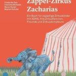 Zirkus Zacharias: auch ein Zappelfloh mit ADHS kann Star in der Manege werden