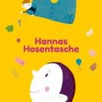 Wofür Kram gut ist: Hannas Hosentasche.