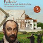 Vom Steinmetz zum Architekten: Andrea Palladio