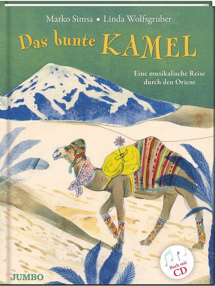 Das bunte Kamel - Bilderbuch mit CD