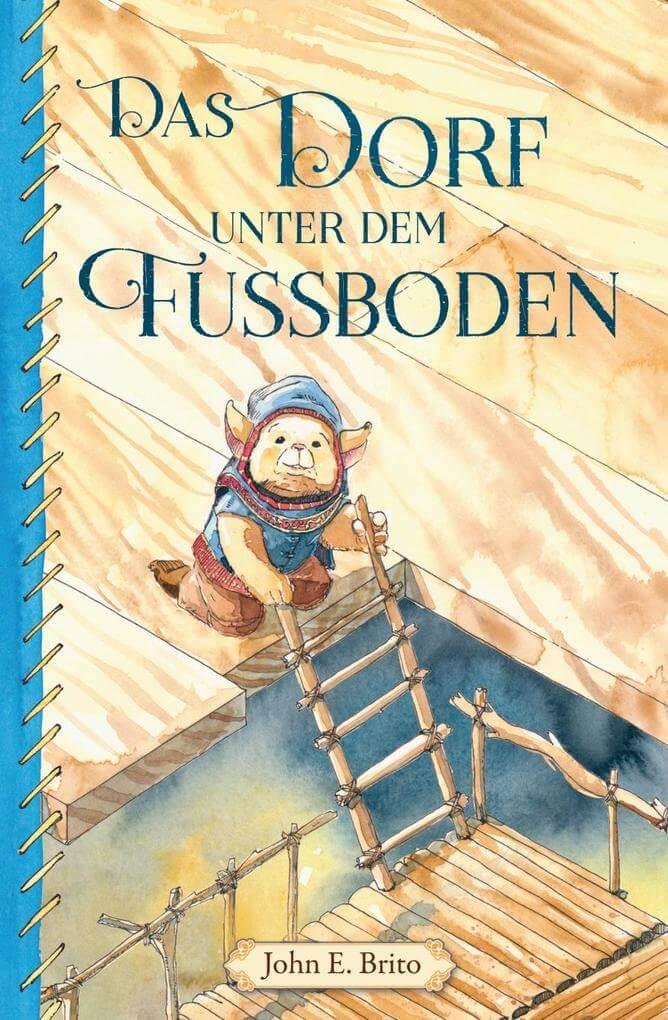Cover des Kinderbuch von John E. Brito. Es zeigt den kleinen Kobold Leto und den Einstieg in die Welt der Wan Tau.