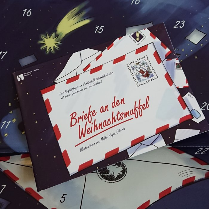 Briefe an den Weihnachtsmuffel. Adventskalender mit Fensterbildern