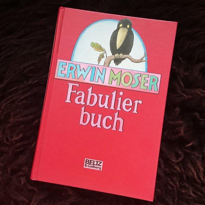 Erwin Moser, Fabulierbuch. Ein Kinderbuchschatz.