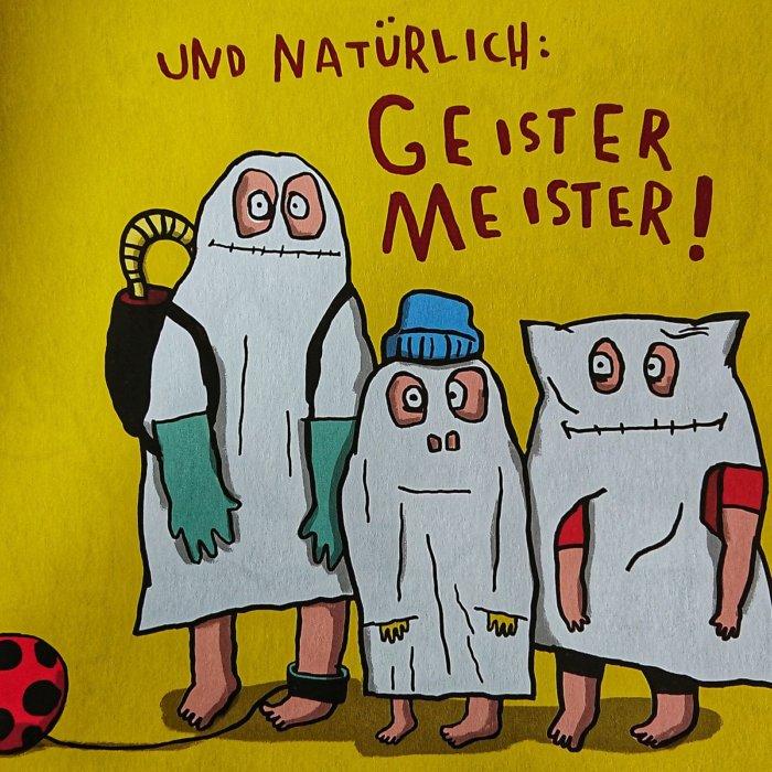 """Die Geistermeister aus dem Bilderbuch """"Letzte Runde Geisterstunde"""" erinnern an die legendären Ghostbusters."""