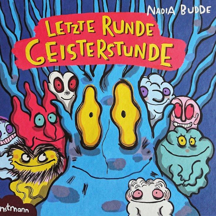 Bilderbuch mit vielen bunten Geistern von Nadia Budde: Letzte Runde Geisterstunde