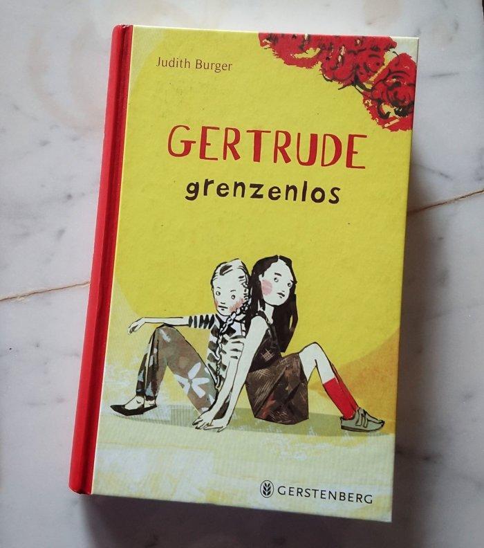 Roman für Kinder von Judith Burger: Gertrude grenzenlos. Eine Freundschaftsgeschichte vor dem Hintergrund der DDR.