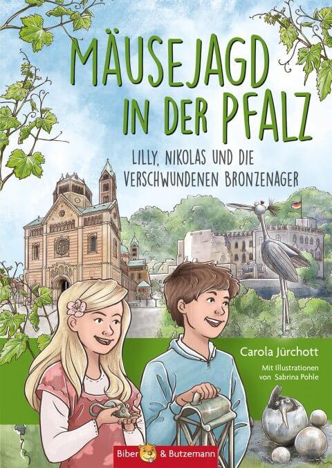 Buch-Cover: Mäusejagd in der Pfalz - Lilly, Nikolas und die verschwundenen Bronzenager. Ferienabenteuer, Kinderkrimi und Reiseführer für Familien in einem